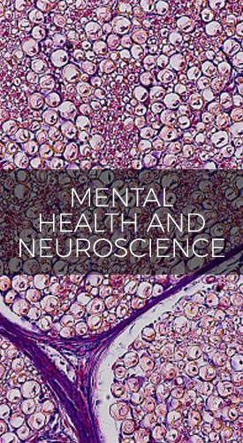 MENTAL HEALTH AND NEUROSCIENCE
